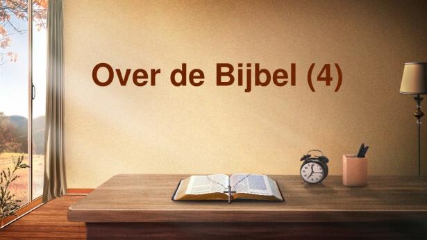 Over de Bijbel (4)