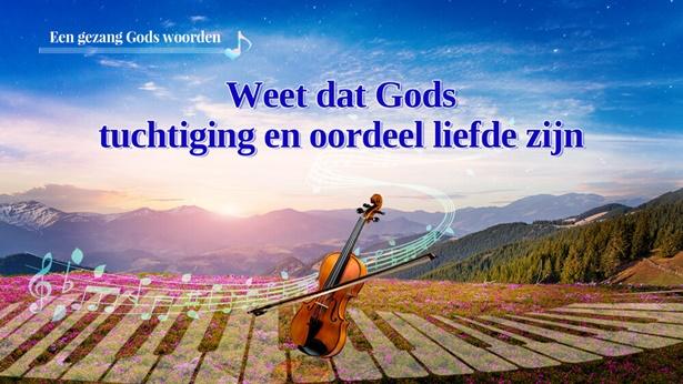 116 Weet dat Gods tuchtiging en oordeel liefde zijn