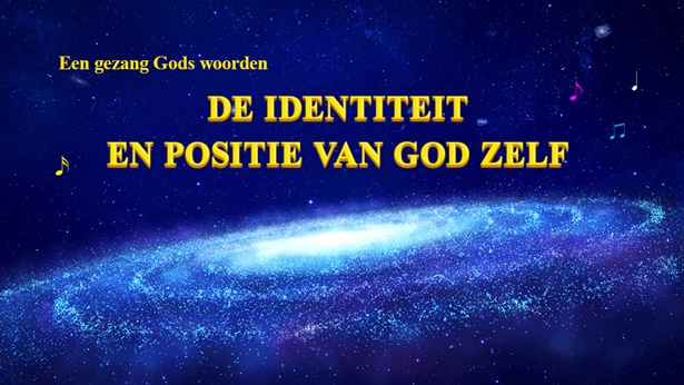 149 De identiteit en positie van God Zelf